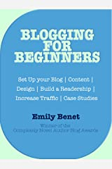 Blogging for Beginners Kindle Edition