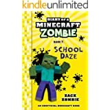 Diary of a Minecraft Zombie Book 5: School Daze (An Unofficial Minecraft Book)