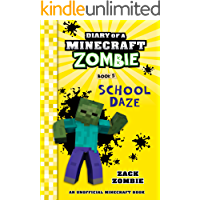 Diary of a Minecraft Zombie Book 5: School Daze (An Unofficial Minecraft Book)