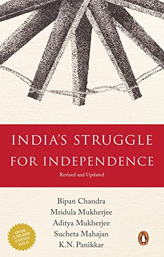 6.India's Struggle for Independence by Bipan Chandra