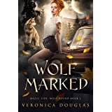 Wolf Marked (Magic Side: Wolf Bound Book 1) (English Edition)