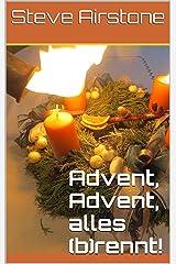 Advent, Advent, alles (b)rennt! Kindle Ausgabe