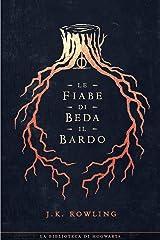 Le fiabe di Beda il Bardo (I libri della Biblioteca di Hogwarts Vol. 3) Formato Kindle
