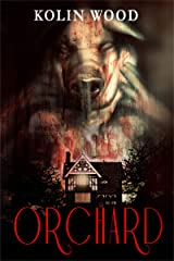 Orchard: A Horror Novel Kindle Edition