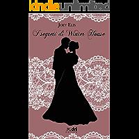 I Segreti di Winter House (DriEditore Historical Romance) (HistoricalRomance DriEditore)