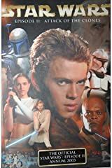The Official Star Wars Episode 2: Attack of the Clones Annual 2003 Hardcover