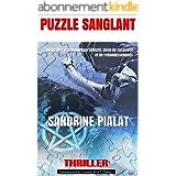 PUZZLE SANGLANT: Un thriller psychologique addictif, plein de suspense et de rebondissements (Les enquêtes d'Eleanor Rise t.