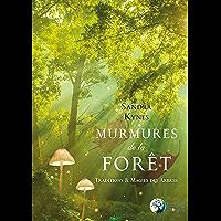 Murmures de la forêt: Traditions et Magies des arbres