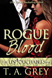 Rogue Blood (The Untouchables Book #4) (English Edition)