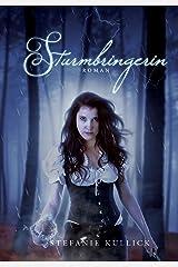 Sturmbringerin (Stefanie Kullick 2) Kindle Ausgabe