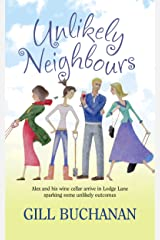 Unlikely Neighbours Kindle Edition