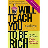 I Will Teach You To Be Rich: No guilt, no excuses - just a 6-week programme that works (English Edition)