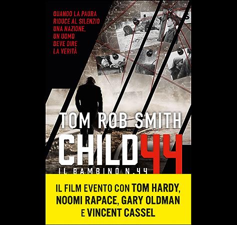 Child 44 Ebook Smith Tom Rob Amazon Co Uk Kindle Store