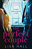 The Perfect Couple: The most gripping psychological thriller of 2020 from bestselling author of books like The Party and…