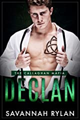 Declan (The Callaghan Mafia Book 1) Kindle Edition