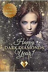 Happy Dark Diamonds Year 2017! 13 düster-romantische XXL-Leseproben Kindle Ausgabe