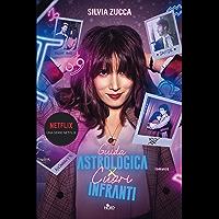 Guida astrologica per cuori infranti (Italian Edition)