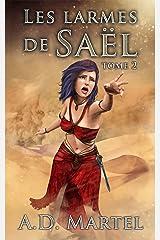 Les Larmes de Saël: tome 2 Format Kindle