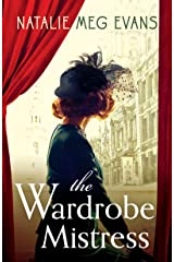 The Wardrobe Mistress: An evocative historical romance of hidden secrets that will capture your heart Kindle Edition