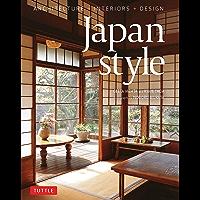 Japan Style: Architecture + Interiors + Design (English Edition)