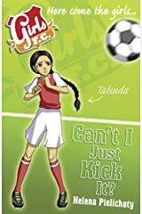 Girls FC 8: Can't I Just Kick It? Kindle Edition
