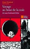 """Henri Godard commente """"Voyage au bout de la nuit"""" de Louis-Ferdinand Céline"""