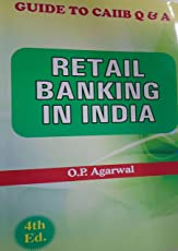 Retail Banking in India - Guide to CAIIB Q&A