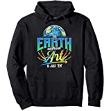 Cute & Funny The Earth Without Art Is Just Eh Earth Day Pun Sweat à Capuche
