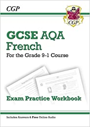 GCSE French AQA Exam Practice Workbook - for the Grade 9-1 Course (includes Answers): New GCSE French AQA Exam Practice Work