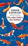 Die zehn Lieben des Nishino: Roman
