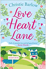 Love Heart Lane: A feel good rom com to make you fall in love again – the perfect read to beat the winter blues! (Love Heart Lane Series, Book 1) Kindle Edition