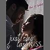 Just one last kiss