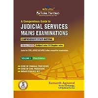 A Compendious Guide to Judicial Services Mains Examinations-Volume-1
