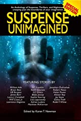 Suspense Unimagined: An Anthology of Suspense, Thrillers, and Nightmares Kindle Edition