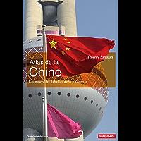 Atlas de la Chine (Atlas Monde)