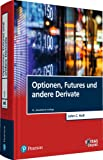Optionen, Futures und andere Derivate (Pearson Studium - Economic BWL)