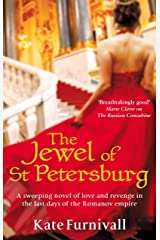 The Jewel Of St Petersburg: 'Breathtakingly good' Marie Claire (Russian Concubine Book 3) Kindle Edition