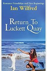 Return to Luckett Quay Kindle Edition