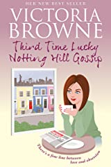 Third Time Lucky Notting Hill Gossip: Best vacation reads Kindle Edition