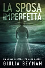 La sposa imperfetta (Nora Cooper Vol. 6) Formato Kindle