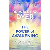 The Power of Awakening: Mindfulness Practices and Spiritual Tools to Transform Your Life (English Edition)