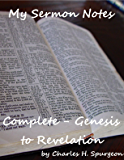 My Sermon Notes: Complete - Genesis to Revelation (English Edition)