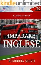 Il Modo Semplice Per Imparare L'Inglese