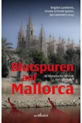 Blutspuren auf Mallorca: 18 historische Krimis von der Insel Kindle Ausgabe