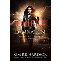 Ombre et Damnation (Ombre et Lumière t. 5)