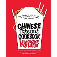 Chinese Takeout Cookbook  From Wontons to Sweet   39 n  39  Sour  over 70 Recipes to Re create Your Favorites