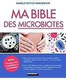 Ma Bible des microbiotes