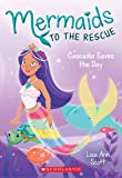 Mermaids to the Rescue #4: Cascadia Saves the Day