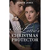 Miss Lottie's Christmas Protector (Mills & Boon Historical) (Secrets of a Victorian Household, Book 1)