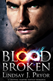 Blood Broken: A gripping vampire fantasy romance (Blackthorn Book 8)